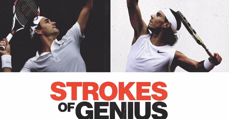 Nadal Federer Strokes of Genius