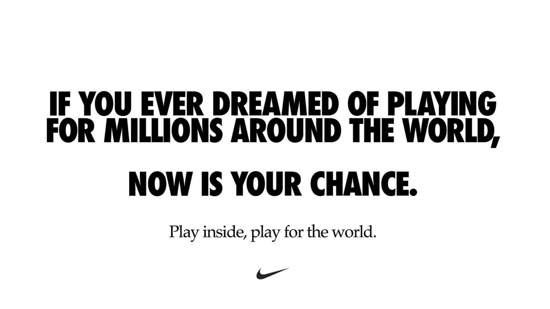 Play inside, play for the world