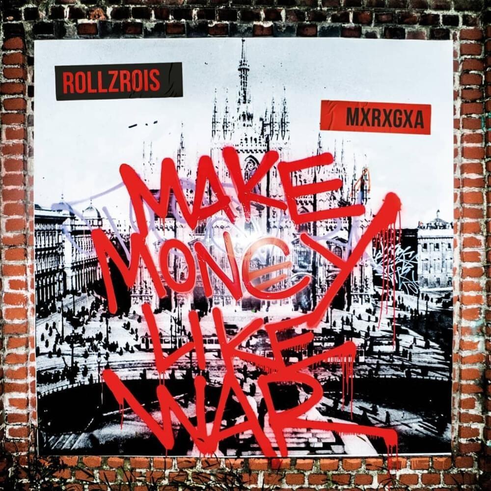 "Rollz Rois - ""Make Money Like Wars"""