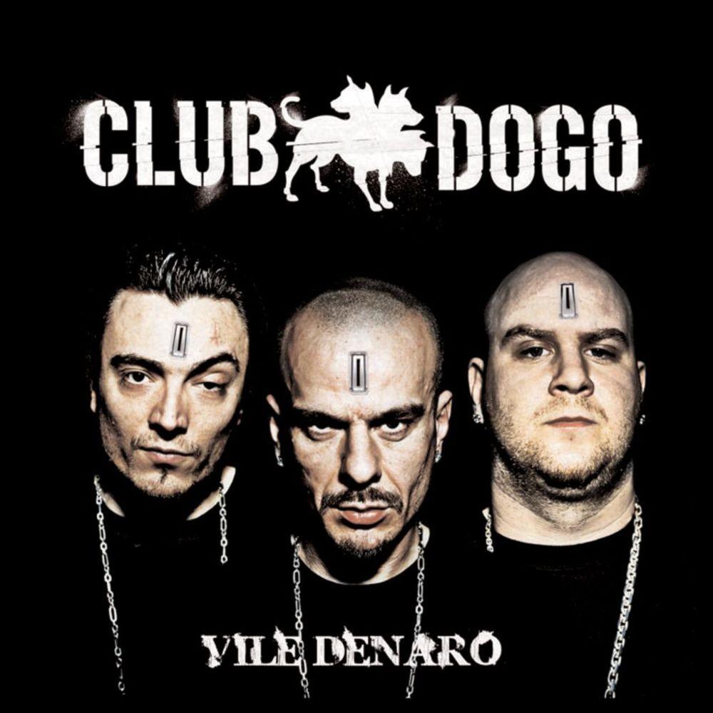 Vile Denaro Club Dogo